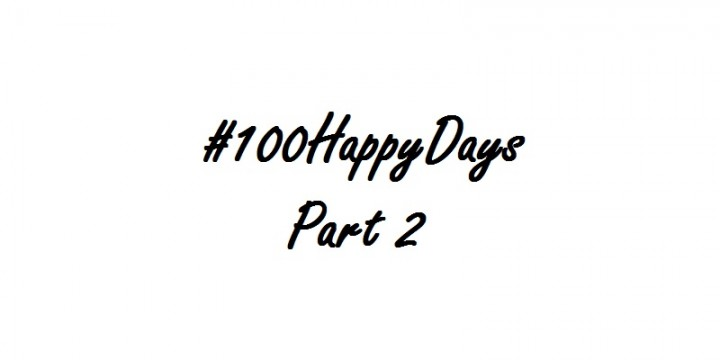 100 happy days part 2