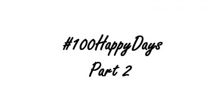 100 happy days part 2